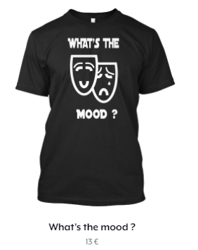 WHAT'S THE MOOD ?