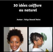 30 idées coiffure au naturel